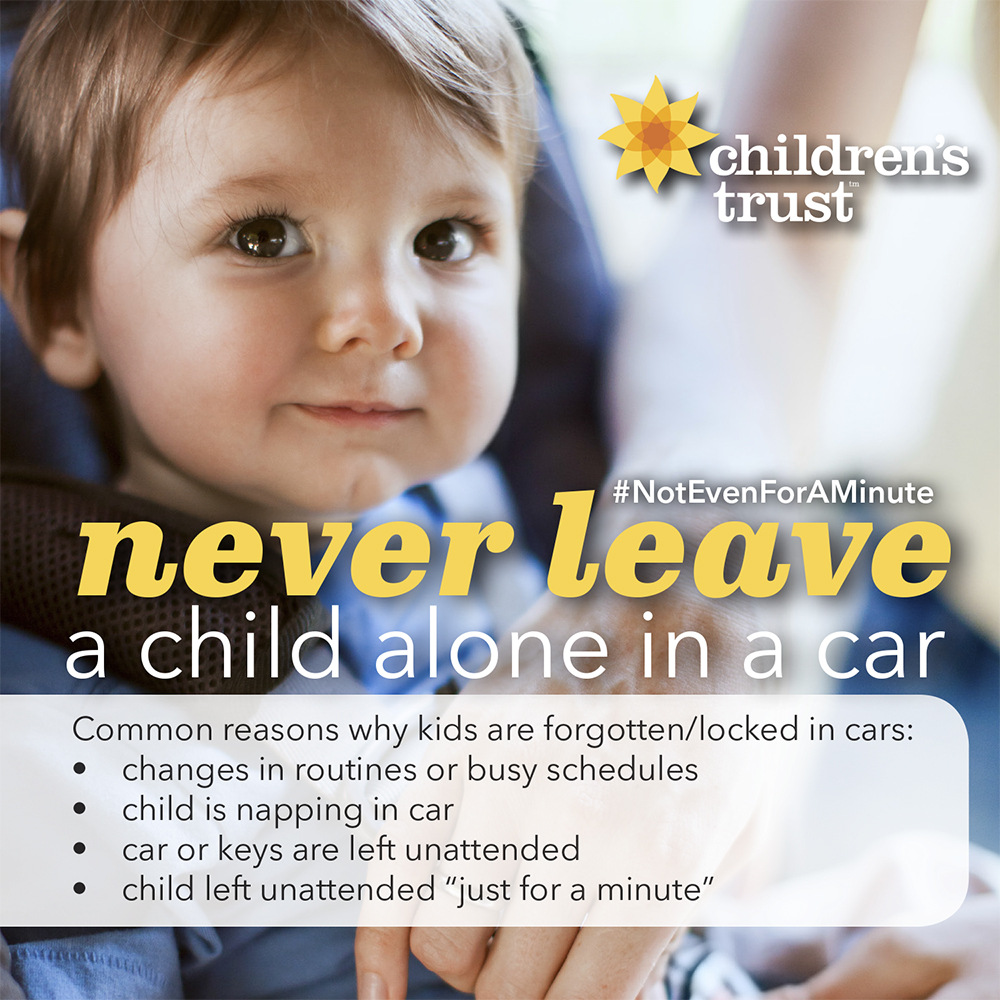 Never leave a child alone in a car, not even for a minute.